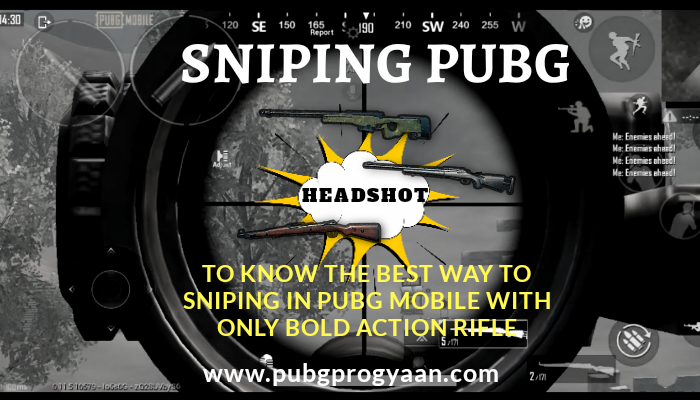 Best way of Sniping in Pubg Mobile