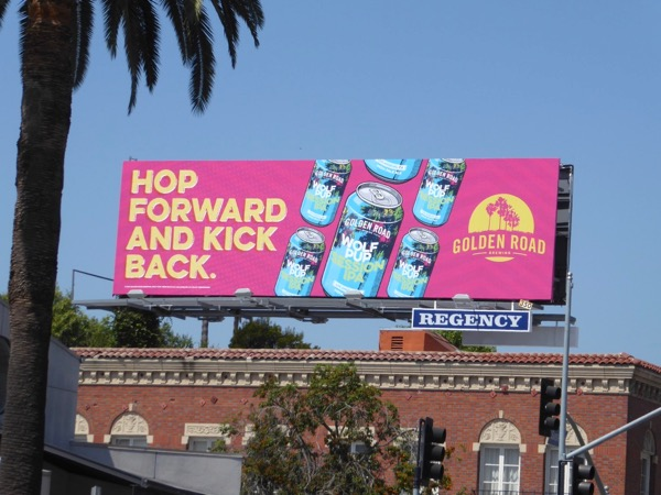 Golden Road Brewing Hop forward kick back billboard