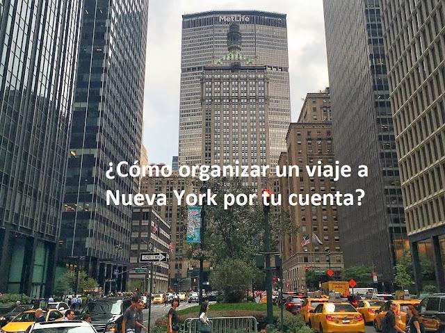 Cómo organizar un viaje a Nueva York