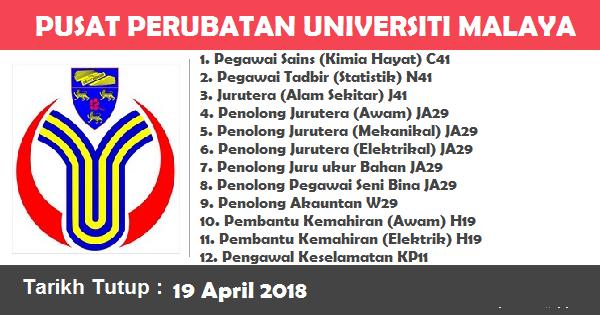 Jobs in Pusat Perubatan Universiti Malaya (PPUM) (19 April 2018)