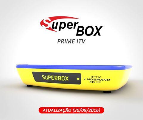 SUPERBOX PRIME ITV 4K NOVA ATUALIZAÇÃO V1.008 30/09/2016