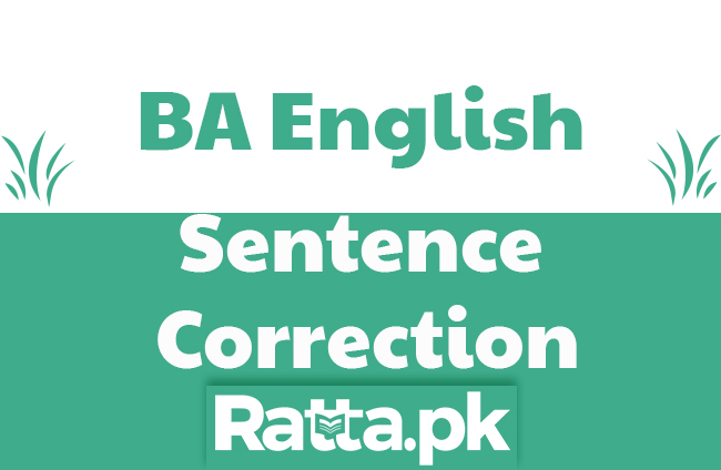 BA English Correction of Sentences from Past Papers