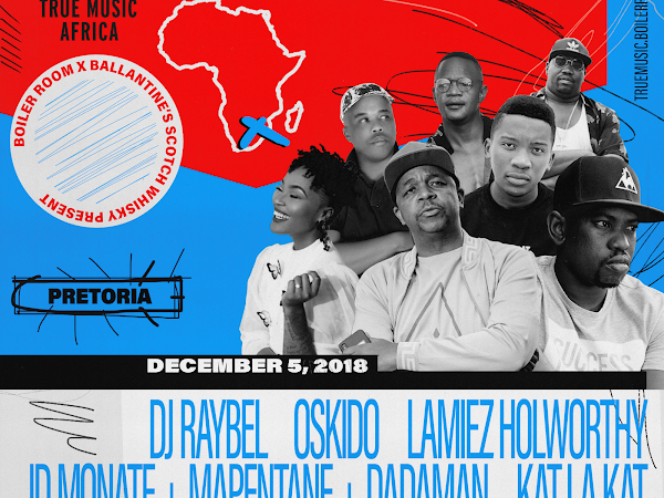BOILER ROOM X BALLANTINE'S TRUE MUSIC AFRICA