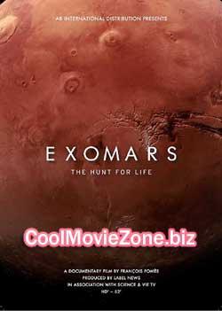 Exomars, the Hunt for Life (2016)