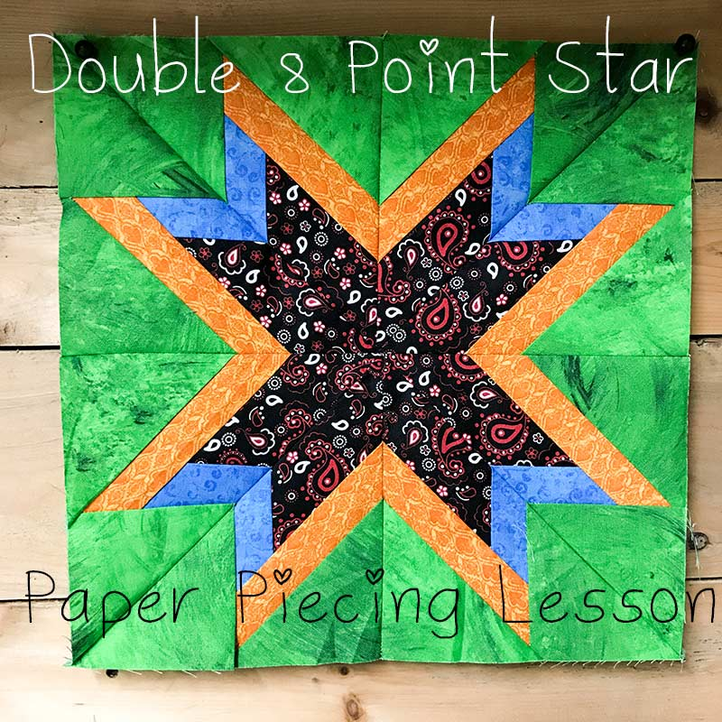 Learn how to make a double eight point start using paper piecing.