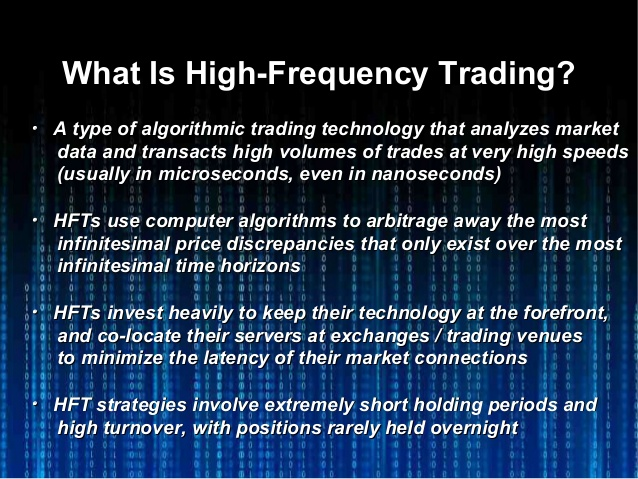 high frequency trading The high-frequency trading (hft, here onward) impacts over the capital market  lead to tremendous changes in the financial industry ordinary.