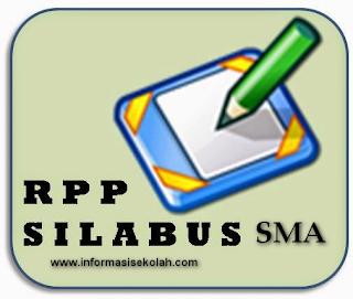 RPP dan Silabus SMA Kelas X, XII, XII Kurikulum 2013 dan KTSP