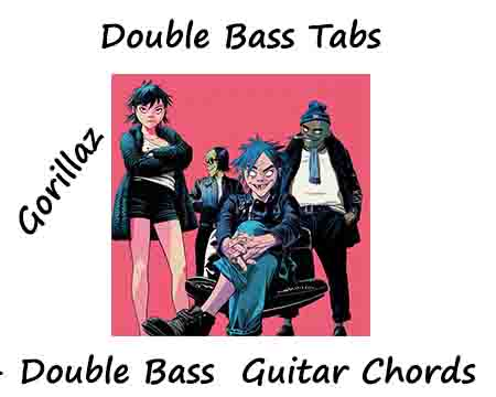 Double Bass Tabs By Gorillaz - Double Bass Guitar Chords