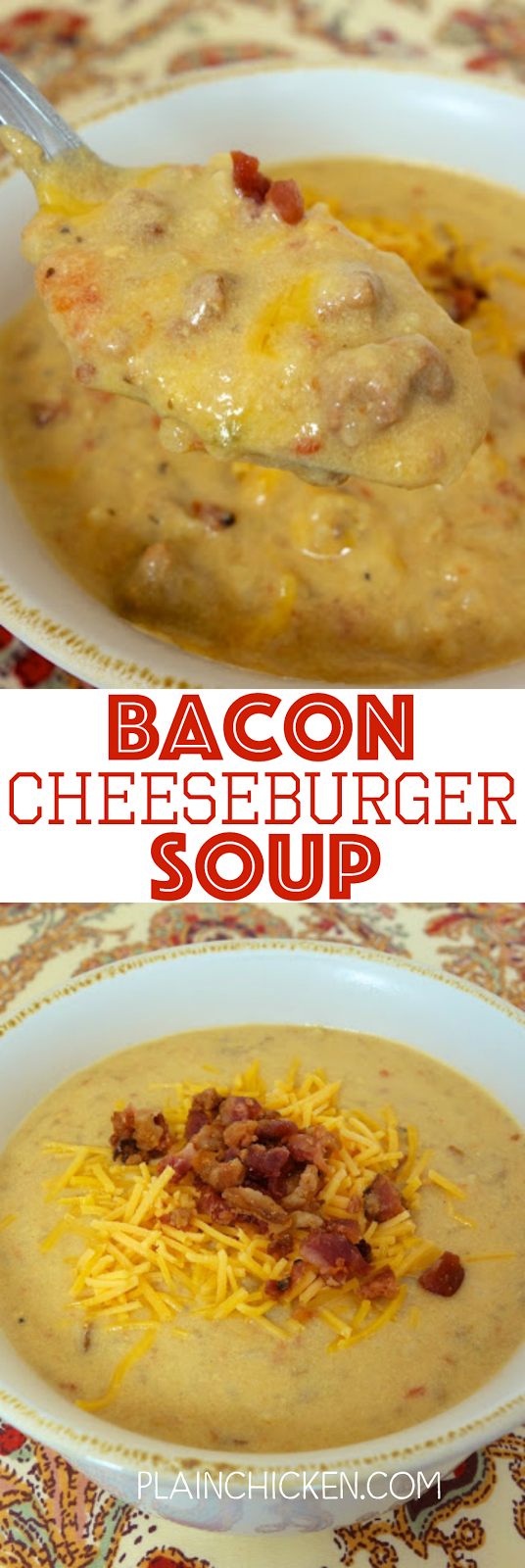 Slow Cooker Bacon Cheeseburger Soup - frozen hash browns, hamburger, cheese bacon, cheese and chicken broth - This is the most requested soup for dinner in our house!