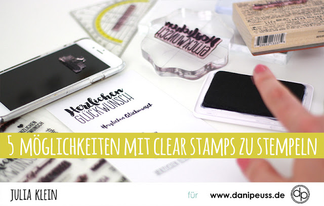 http://danipeuss.blogspot.com/2017/07/5-moglichkeiten-mit-clear-stamps-zu-stempeln.html