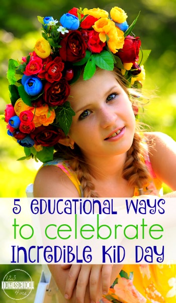 5 Educational ways to celebrate incredible kid day on march 16th - this is a fun holidays to celebrate with your kids, families, and homeschool kids