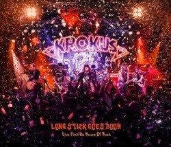 Krokus Long Stick Goes Boom - Live From Da House Of Rust CD