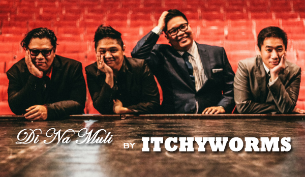 Di Na Muli music video - Itchyworms - Filpino band - Cultural Center of the Philippines