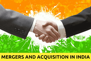 Mergers and Acquisition in India