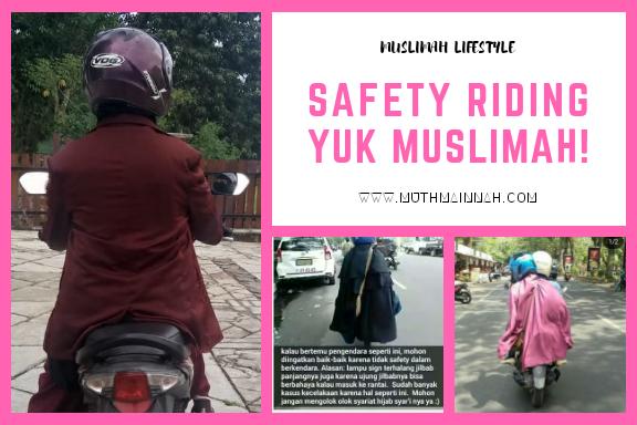 Safety Riding, Yuk Muslimah!