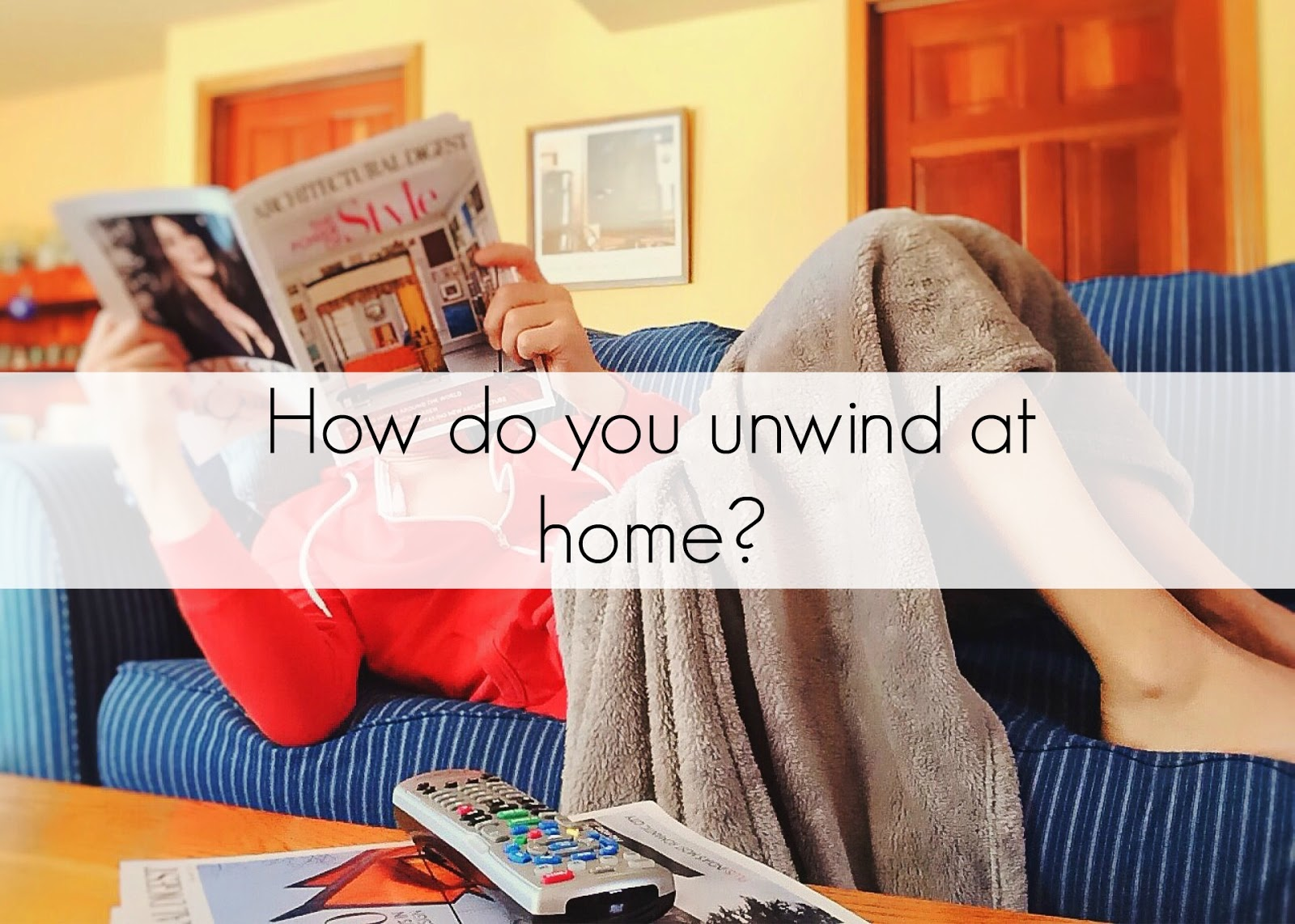 What do parents do to unwind at home?