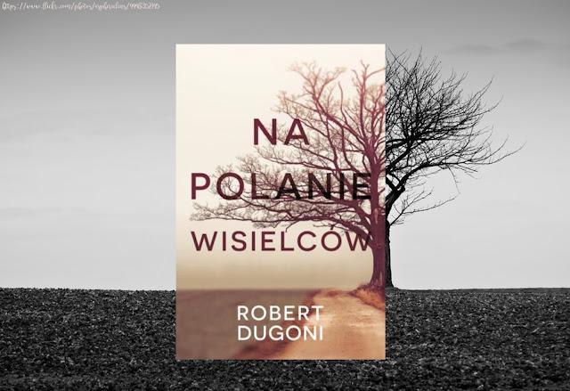 #393. Na polanie wisielców - Robert Dugoni
