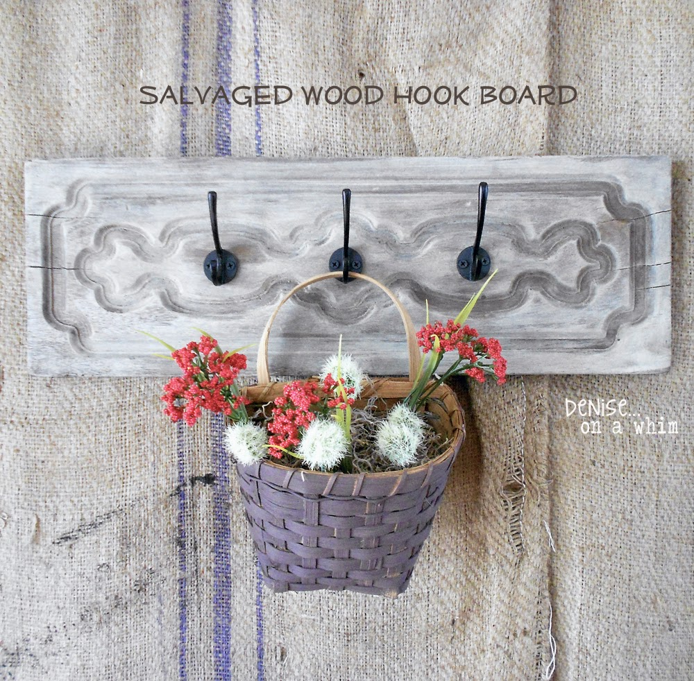 Salvaged Wood Hook Board via http://deniseonawhim.blogspot.com