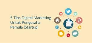 Tips Strategi Pemasaran Digital untuk Pemula Tips Strategi Pemasaran Digital untuk Pemula