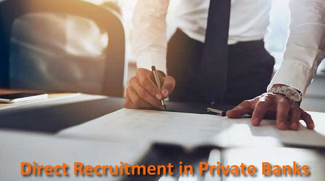 Direct Recruitment In Private Banks