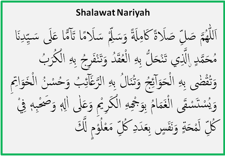 Bacaan Shalawat Nariyah Lengkap Dengan Latin Dan Terjemahnya