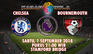Prediksi Chelsea vs Bournemouth 1 September 2018