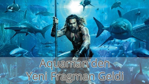 Aquaman Son Fragman İzle