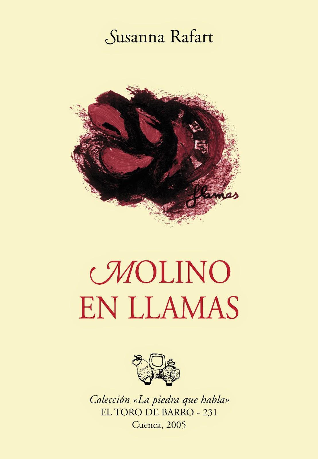 """Susanna Rafart, """"Laberinto en llamas"""", Col. La piedra que habla, Ed. El toro de Barro, Tarancón de Cuenca 2005"""