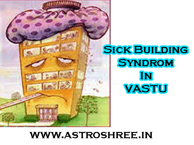 sick building syndrome remedies in vastu