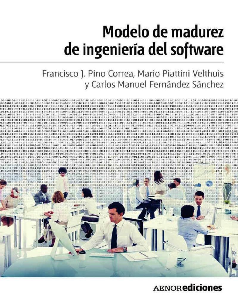 Modelo de madurez de ingeniería del software – Francisco José Pino Correa