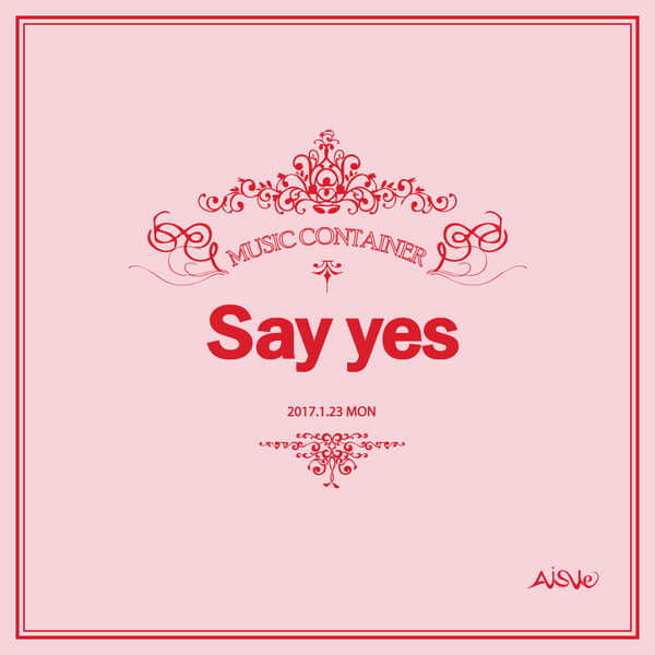 Aisle (아이일) – Say Yes Lyrics