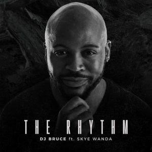 DJ Bruce feat. Skyke Wanda - The Rhythm (Afro Dance) 2017
