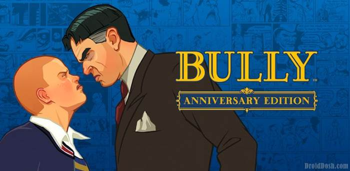 Download Bully: Anniversary Edition v1.0.0.16 APK