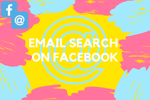 Facebook Email Search