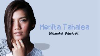 Monita Tahalea - Memulai Kembali