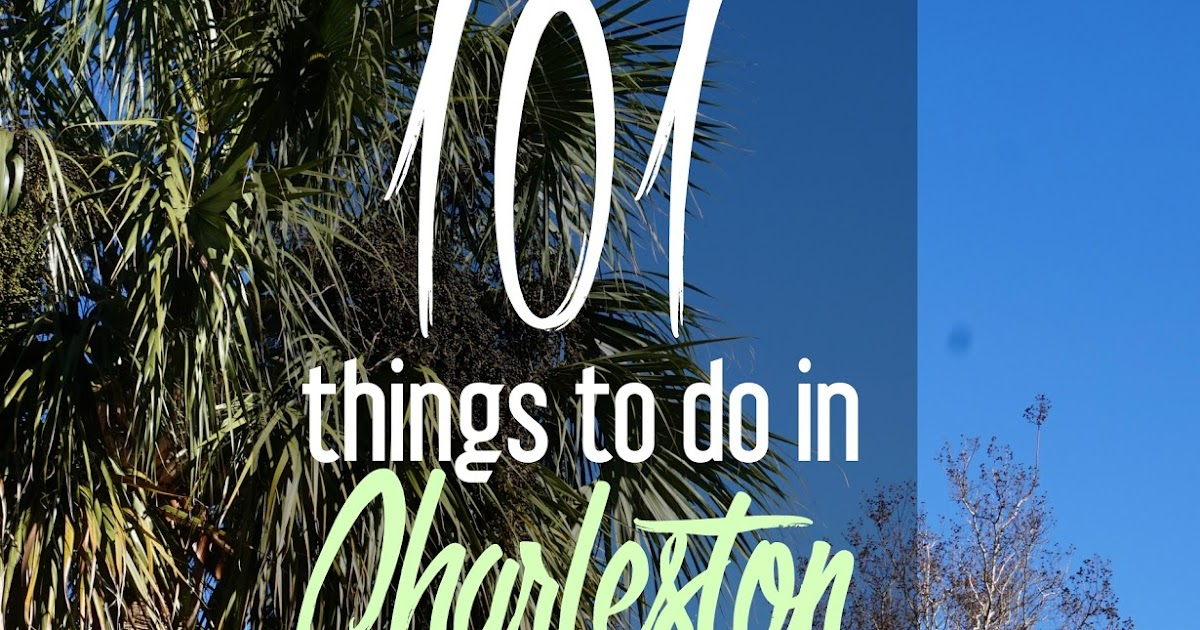 Things to do in charleston 28 images fabulous family for Cool things to do in charleston sc