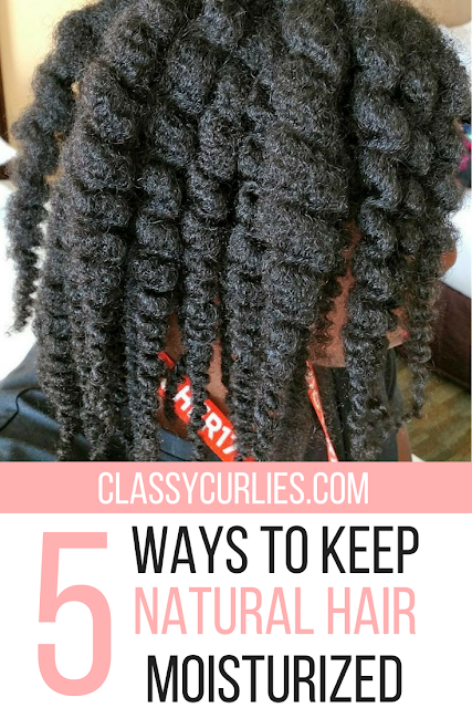 5 ways to keep natural hair moisturized - ClassyCurlies