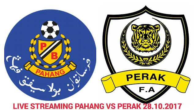 Live Streaming Pahang vs Perak 28.10.2017 Liga Super