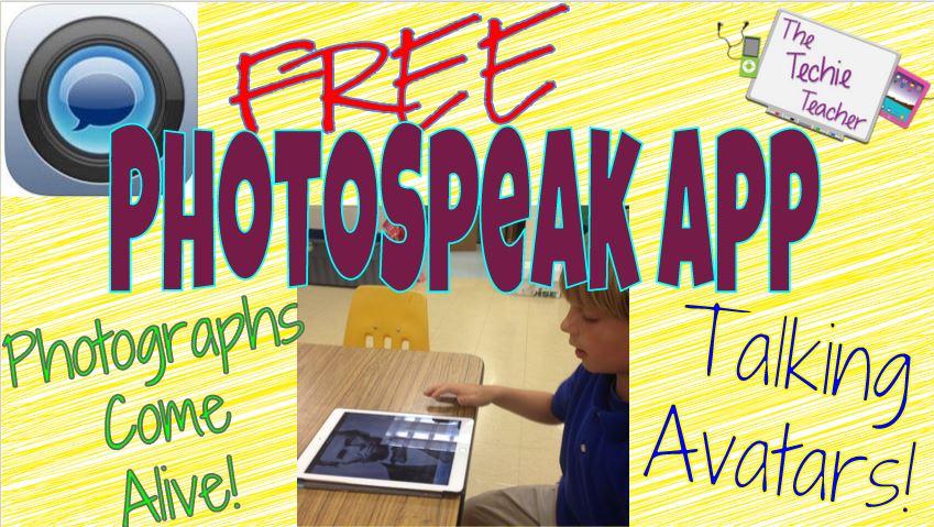 PhotoSpeak App | The Techie Teacher®