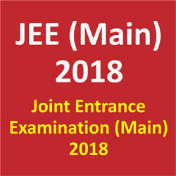 JEE Main 2018 : Online Application Form, Exam Date & Notification