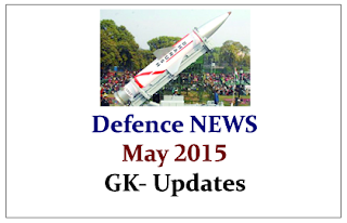 Latest Defence NEWS- May 2015