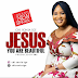 MUSIC: CHISONIA IGE - ''JESUS YOU ARE BEAUTIFUL'' || @chisonia_03239