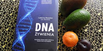 """""""DNA żywienia """" Catherine Shanahan, Luke Shanahan recenzja książki"""