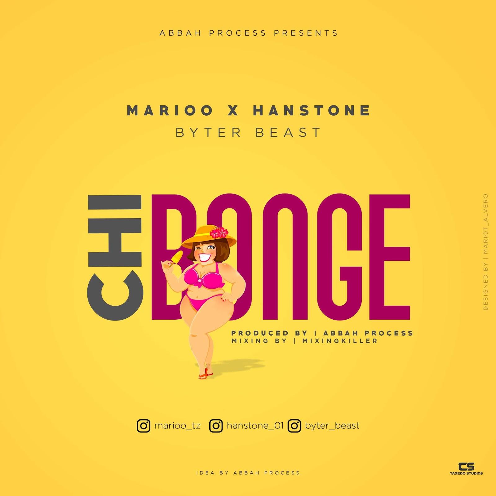 Marioo X Hanstone & Abbah Ft Byter beast - Chibonge