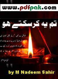 Tum Ye Kar Sakte Ho Pdf by M Nadeem Sahir Free Download