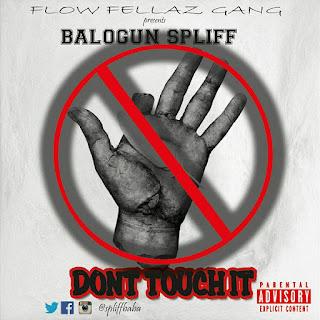 Spliff – Don't Touch It (Hapuya)