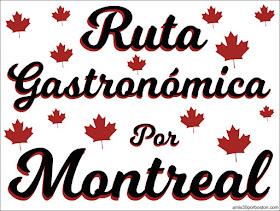 Ruta Gastronómica por Montreal, Canadá