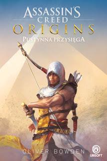 Oliwer Bowden - Origins. Pustynna Przysięga