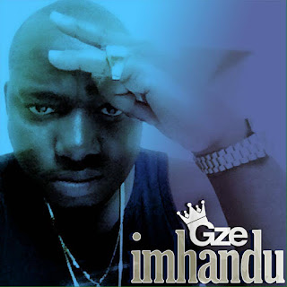 [feature]Gze - Imhandu (Prod. by Take Fizzo)