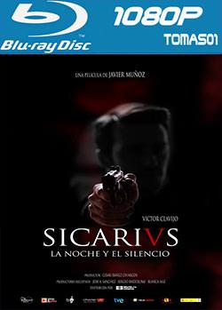 Sicarivs: La noche y el silencio (2015) BDRip m1080p